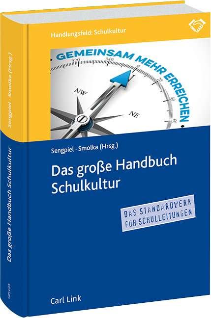 """Ich als Autor im """"Großen Handbuch Schulkultur"""" von Jutta Sengpiel und Dieter Smolka"""
